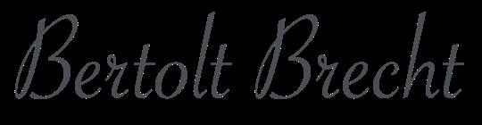 Unterschrift Bertolt Brecht Rechtsanwältin Helena Kraus Versmold Münster Familienrecht, Arbeitsrecht, Mietrecht, Ausländerrecht, Vertragsrecht, Baurecht, Sozialrecht, Russische Anwältin